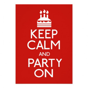 Keep Calm And Party On Birthday Cake Invites - Zazzle.com.au