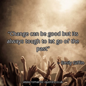 change-can-be-good-but-its-always-tough-to-let-go-of-the-past_403x403 ...