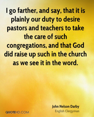 go farther, and say, that it is plainly our duty to desire pastors ...