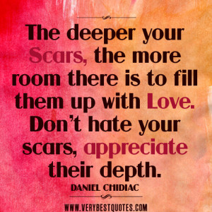 love quotes, encouraging love quotes, sad love quotes, The deeper your ...