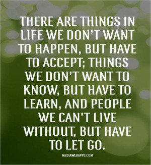We Can't Live Without but have To let Go