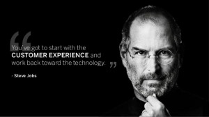 Customer Experience - Quote by Steve Jobs