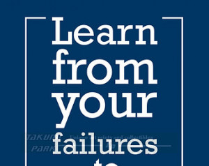 Learn From Your Failures To Achieve Excellence, Quote Print ...