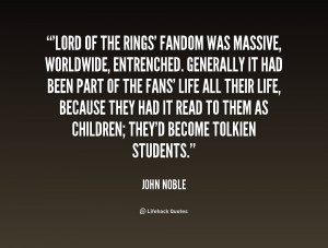 quote-John-Noble-lord-of-the-rings-fandom-was-massive-227448.png