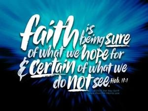 Hebrews 11:1 My verse!