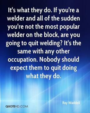 Welder Quotes
