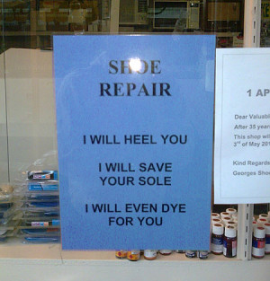 Funny photos funny sign shoe repair