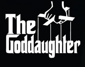 The Goddaughter shirt for that grea t godchild We have a whole series