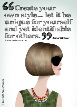 Anna Wintour: 'Create your own style…..'