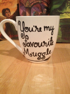 You're my favourite muggle quote white Harry Potter Mug