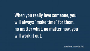 ... love someone, you will always