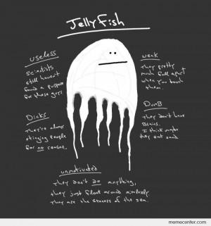 Useless Jellyfish