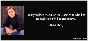 More Brad Thor Quotes
