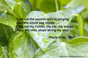 am not the person who is singing... Paul Cole quote