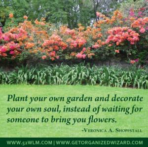 Garden Quotes Bartlett...