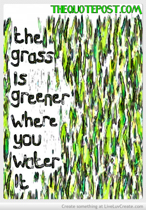 the_grass_is_greener_where_you_water_it-536753.jpg?i