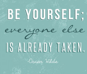 be yourself Oscar Wilde Picture Quote