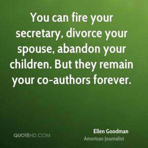ellen-goodman-ellen-goodman-you-can-fire-your-secretary-divorce-your ...