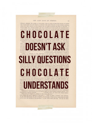... , Chocolate Understands - funny quote poster dictionary art print