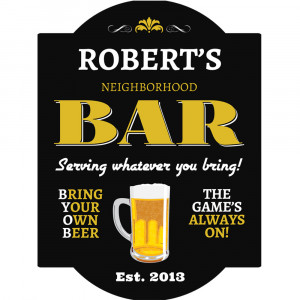 BYOB Personalized Pub Sign Details: