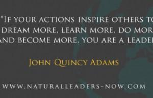 John Quincy Adams – Natural Leaders Now