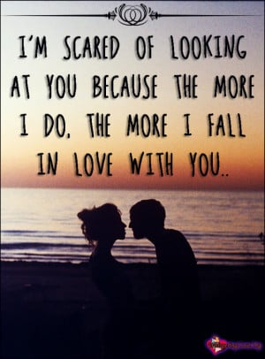 Am Falling In Love With Him Quotes ~ Fall In Love With You Quotes