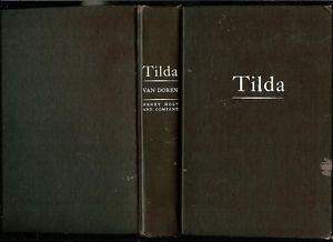 TILDA by Mark Van Doren 1943 1st Edition HC