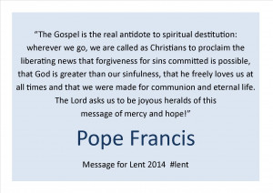 Here are some inspiring words for the Lenten Season from Pope Francis: