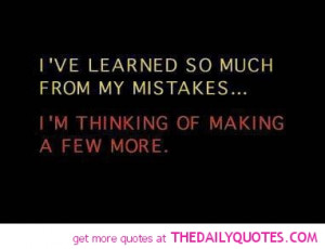 funny-quotes-pictures-learned-from-mistakes-pics-sayings-quote-pic.jpg