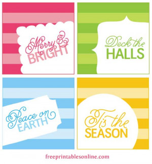 Christmas printables, some freebie gift tags with seasonal sayings ...