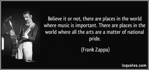Believe it or not, there are places in the world where music is ...