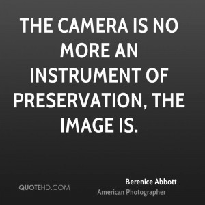 Berenice Abbott Quotes