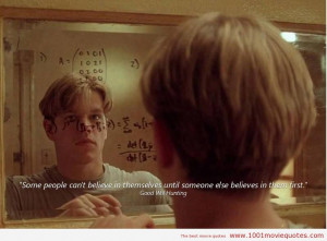 Good Will Hunting (1997) - movie quote