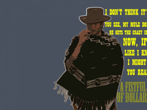 movies quotes clint eastwood horses western a fistfull of dollars 1964 ...