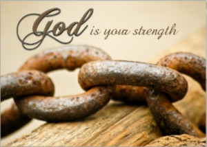 Scriptures for Strength & Encouragement