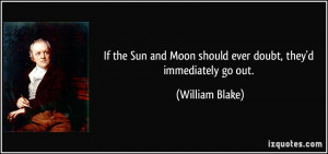 Sun And Moon Quotes Tumblr If the sun and moon should