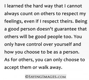 ... Quote About You Only Have Control Over Yourself And How You Choose To