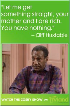 Bill Cosby has some of our favorite parenting quotes. This a great ...