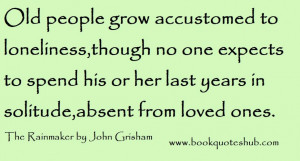 Of Quotes About Loneliness: Growing Accustomed To Loneliness Quote ...