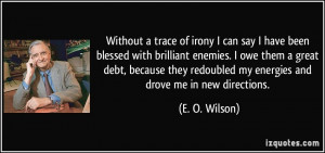 quote-without-a-trace-of-irony-i-can-say-i-have-been-blessed-with ...