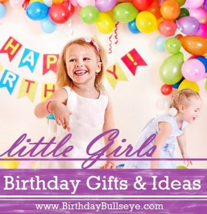 Girl Birthday Gift Ideas...