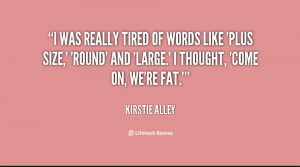 Plus Size Women Quotes I think in the plus size