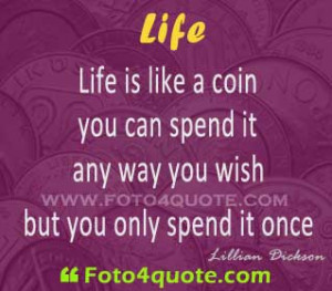 life-quotes-Lillian-Dickson-quotes-about-life-images-3-foto4quote_.com ...