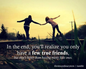 am thankful for those few true friends that stick by your side ...
