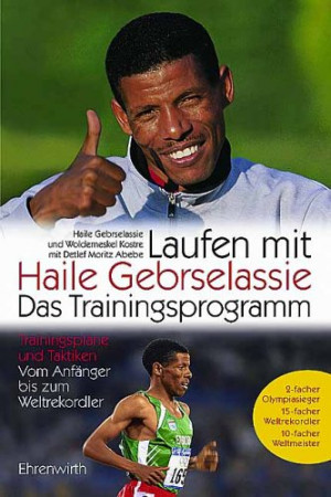 Haile Gebrselassie Quotes http://www.quotestemple.com/Quotes/haile ...