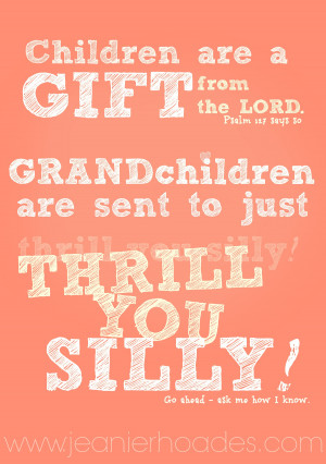 Great Grandchildren Quotes And Sayings Grandchildren quote by jeanie