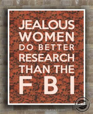 FBI, Funny Quote Poster Print, Jealous Women, Research, girlfriend ...