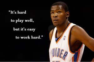 quote from Kevin Durant (when talking about game 3)