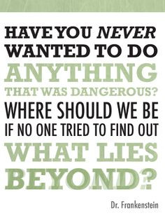 ... http://itsalive.ca/wp-content/uploads/2011/08/frankenstein-quote1.png