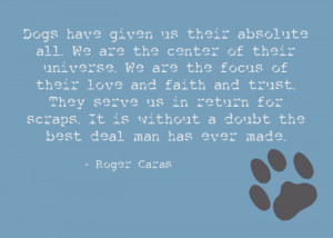 quote about dogs by Roger Caras